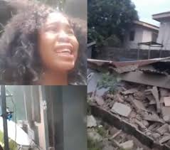Lady cries out after govt demolishes  a house she rented a month after she moved in(videos/photos)