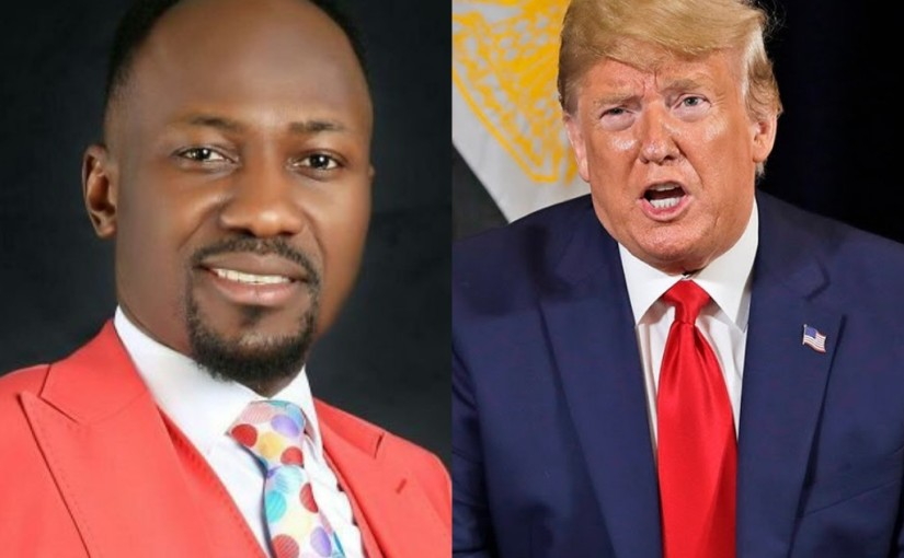 Donald Trump Maybe Impeached, Christians Should Pray For Him – Apostle Johnson Suleman